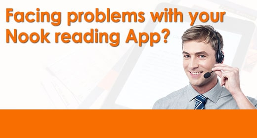 Facing Problems With Your Nook Reading App