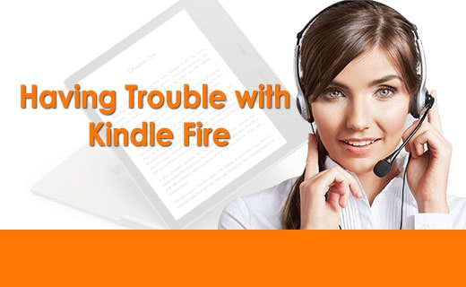 Having Trouble With Kindle Fire