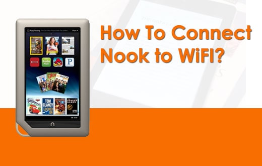 How To Connect Nook to WiFI
