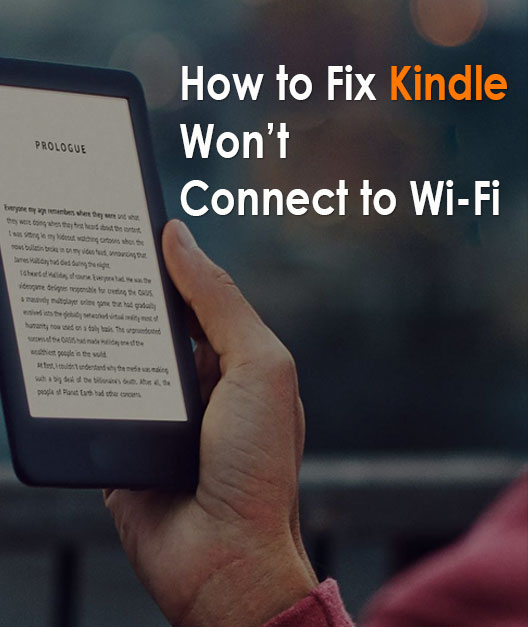 How To Fix Kindle Won't Connect To wifi