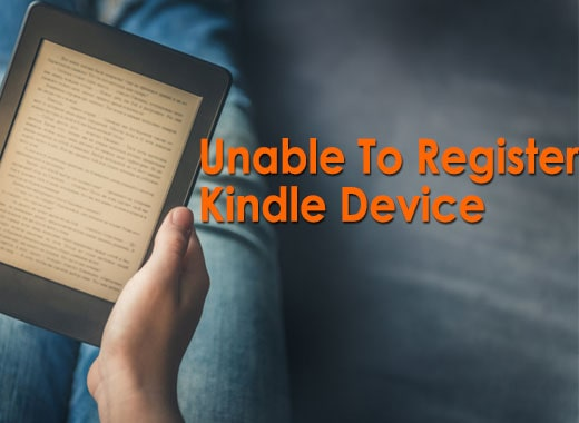 Unable To Register To Kindle Device
