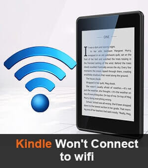 kindle won't connect to wifi